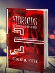 Fibroids: The Alien Assassins in My Body by Denise N Fyffe