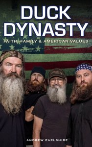 Duck Dynasty, Faith, Family