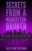 Secrets from a Manhattan Broker book