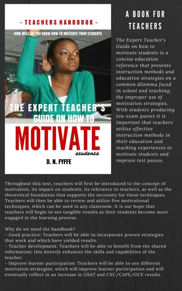 The Expert Teacher's Guide on How to Motivate Students by Denise N. Fyffe