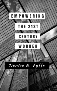 Empowering the 21st Century Worker v2